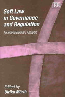 Soft Law in Governance and Regulation
