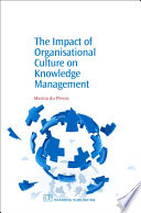 The Impact of Organisational Culture On Knowledge Management