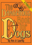 The Dangerous Book for Dogs Book