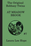 The Bobbsey Twins at Meadow Brook Book