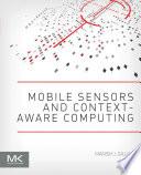 Mobile Sensors and Context Aware Computing