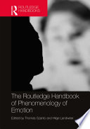 The Routledge Handbook of Phenomenology of Emotion