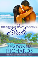 The Billionaire s Second Chance Bride  The Romero Brothers  1