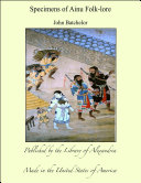 Specimens of Ainu Folk-lore