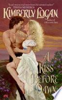A Kiss Before Dawn Book