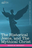 The Historical Jesus, and the Mythical Christ [Pdf/ePub] eBook