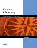 Organic Chemistry  A Guided Inquiry for Recitation  Volume 1 Book
