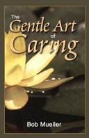 The Gentle Art of Caring
