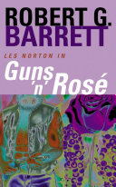 Guns 'n' Rose: A Les Norton Novel 10