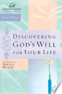 Discovering God S Will For Your Life