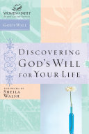 Pdf Discovering God's Will for Your Life