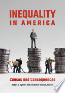 Inequality in America  Causes and Consequences