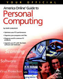 Your Official America Online Guide to Personal Computing