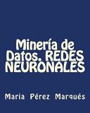 Minera De Datos. Redes Neuronales