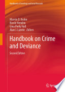 """Handbook on Crime and Deviance"" by Marvin D. Krohn, Nicole Hendrix, Gina Penly Hall, Alan J. Lizotte"