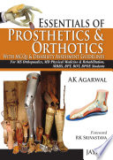 Essentials of Prosthetics and Orthotics