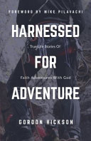 Harnessed for Adventure
