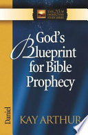 God s Blueprint for Bible Prophecy