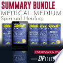 Summary Bundle   Medical Medium Spiritual Healing Book PDF