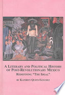A Literary and Political History of Post-revolutionary Mexico