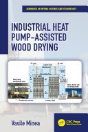 Industrial Heat Pump Assisted Wood Drying