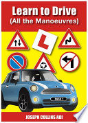 Learn To Drive  All The Manoeuvres