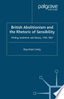 British Abolitionism and the Rhetoric of Sensibility
