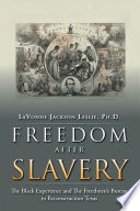 Freedom After Slavery