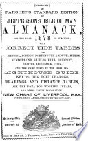Jefferson's improved Manks almanack and tide table [afterw.] Fargher's standard edition of Jefferson's almanack and tide tables [afterw.] Jefferson's Isle of Man almanack [afterw.] Jefferson's and Quiggin's Isle of Man almanack