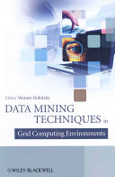 Data Mining Techniques In Grid Computing Environments Book PDF