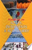 Handbook on Soaps, Detergents & Acid Slurry (3rd Revised Edition)