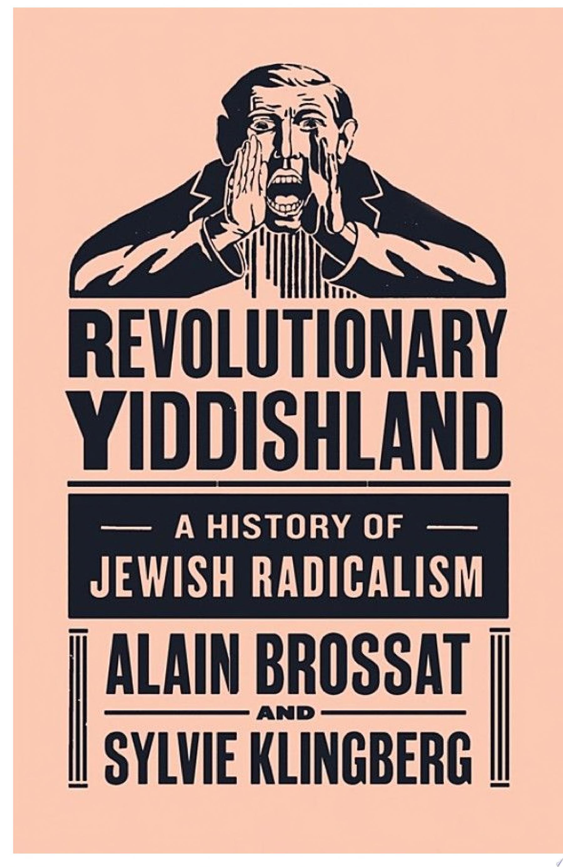 Revolutionary Yiddishland