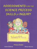 Assessments for the Science Process Skills of Inquiry