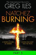 Natchez Burning  Part 5 of 6  Penn Cage  Book 4