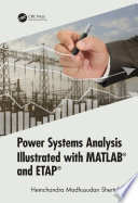 Power Systems Analysis Illustrated With Matlab And Etap Book PDF