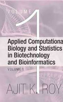 Applied Computational Biology and Statistics in Biotechnology and Bioinformatics
