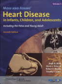 Moss and Adams  Heart Disease in Infants  Children  and Adolescents