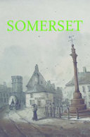 Writing the History of Somerset