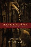 Incident at Blood River ebook