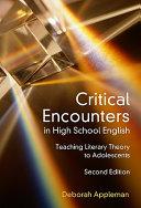 Critical Encounters In High School English