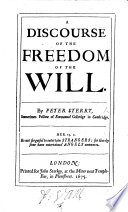 A Discourse Of The Freedom Of The Will Book