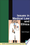Issues in Medical Law and Ethics