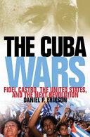 The Cuba Wars