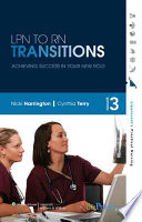 """""""LPN to RN Transitions: Achieving Success in Your New Role"""" by Nicki Harrington, Cynthia Lee Terry"""