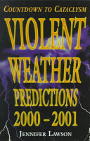 Violent Weather Predictions 2000 2001