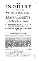 An Inquiry into the Original of our Ideas of Beauty and Virtue ... The second edition, corrected and enlarg'd ebook