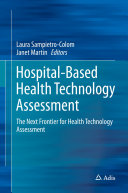 Hospital-Based Health Technology Assessment