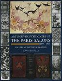 The Paris Salons, 1895-1914: Textiles & leather