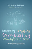 Pdf Exploring and Engaging Spirituality for Today's Children