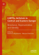 LGBTQ  Activism in Central and Eastern Europe